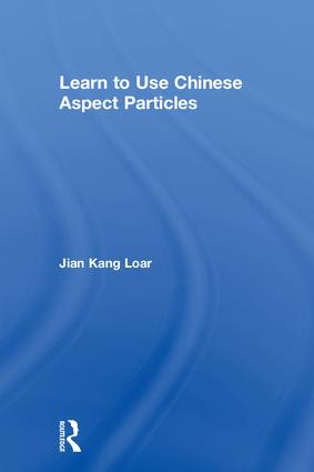 Learn to Use Chinese Aspect Particles book cover