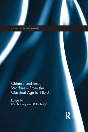 Chinese and Indian Warfare – From the Classical Age to 1870 book cover