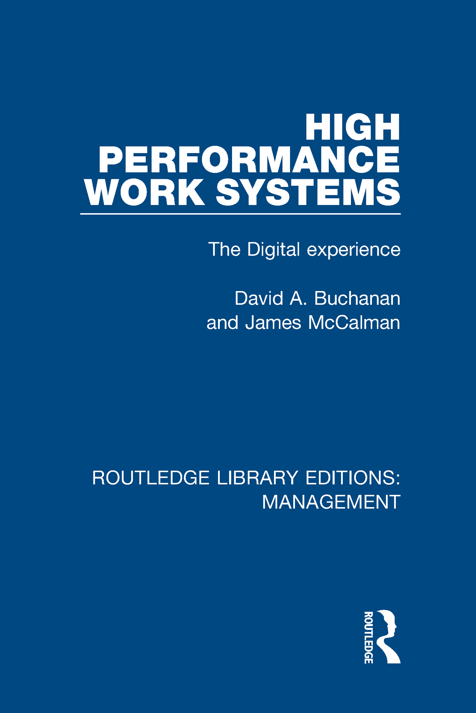 High Performance Work Systems: The Digital Experience book cover