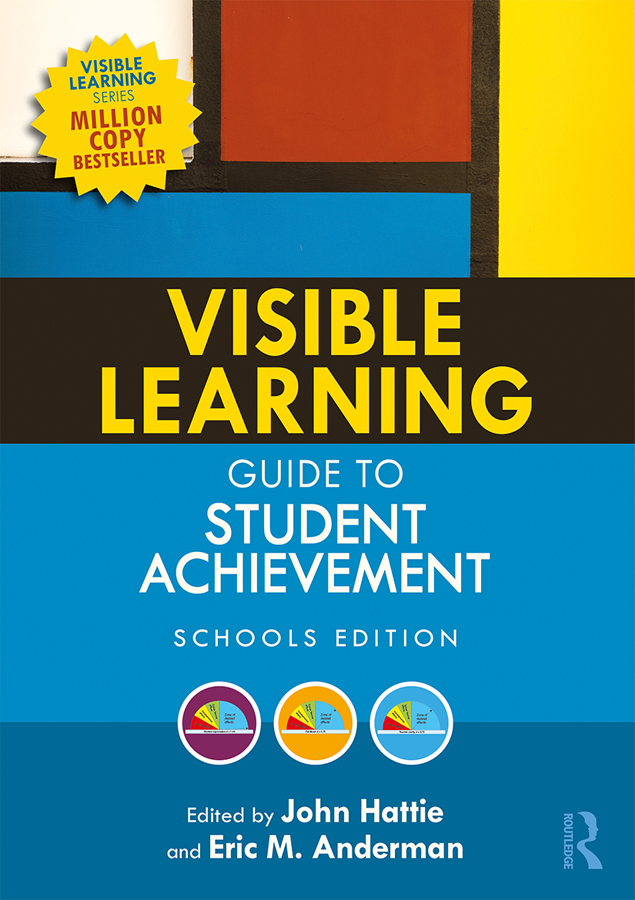 Visible Learning Guide to Student Achievement: Schools Edition book cover