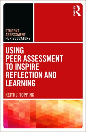 Using Peer Assessment to Inspire Reflection and Learning: 1st Edition (Paperback) book cover