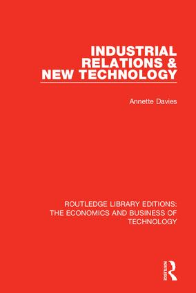Industrial Relations and New Technology: 1st Edition (Hardback) book cover