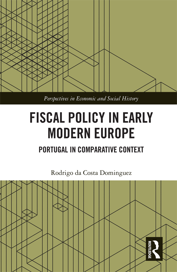 Fiscal Policy in Early Modern Europe: Portugal in Comparative Context book cover