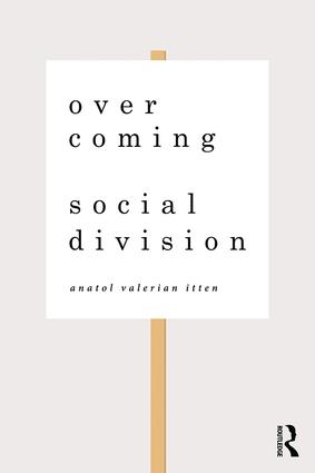 Overcoming Social Division: Conflict Resolution in Times of Polarization and Democratic Disconnection book cover