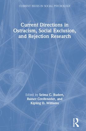 Current Directions in Ostracism, Social Exclusion and Rejection Research book cover
