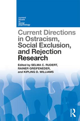 Current Directions in Ostracism, Social Exclusion and Rejection Research: 1st Edition (Paperback) book cover