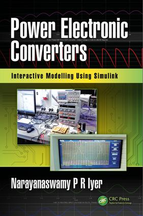 Power Electronic Converters: Interactive Modelling Using Simulink, 1st Edition (Hardback) book cover