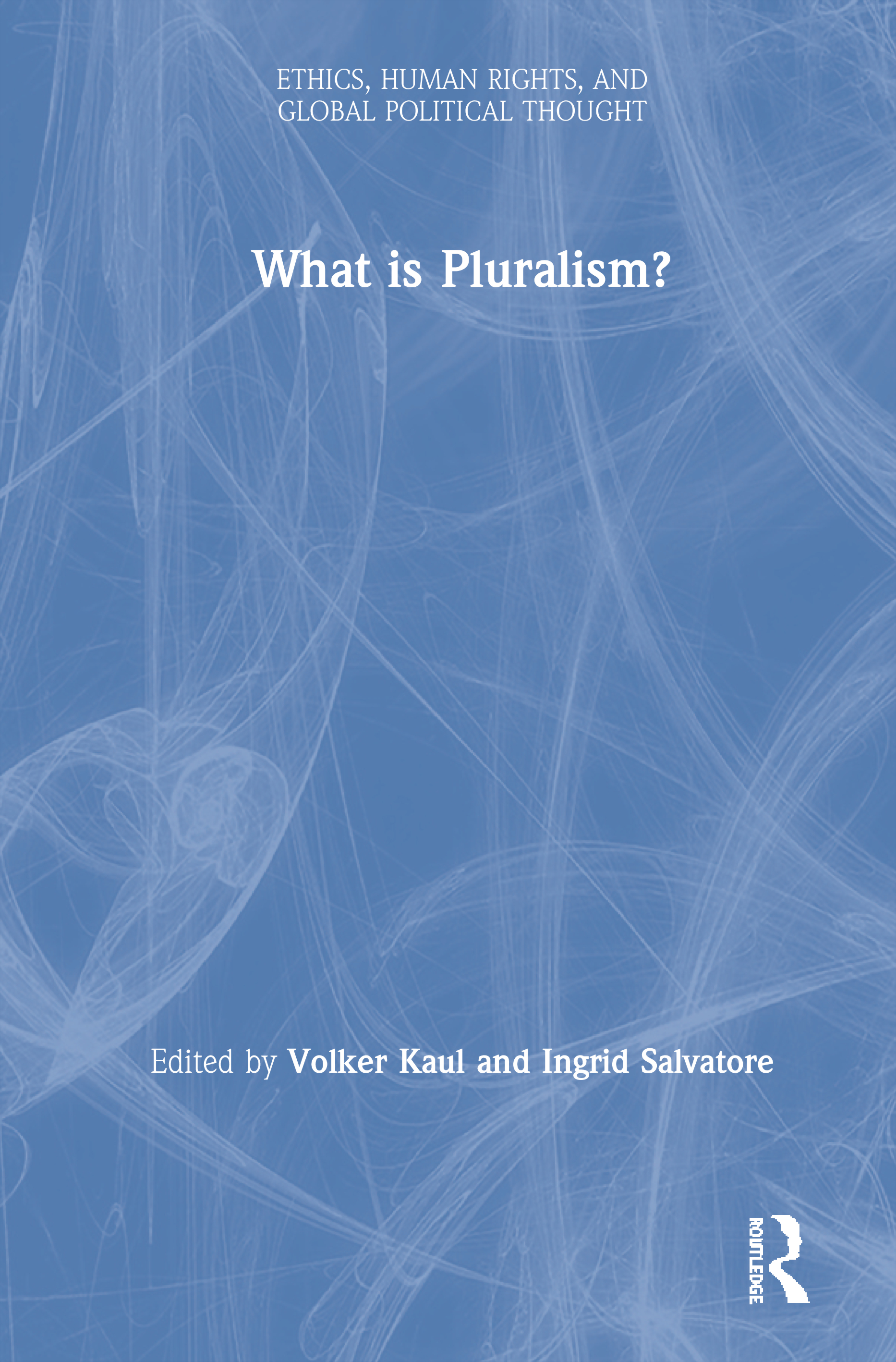 What is Pluralism? book cover