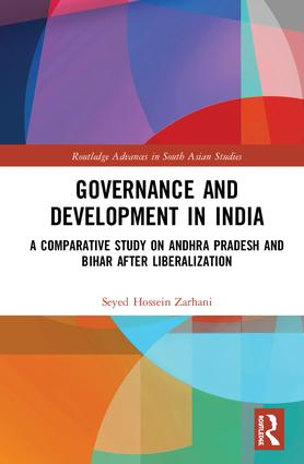 Governance and Development in India: A Comparative Study on Andhra Pradesh and Bihar after Liberalization book cover