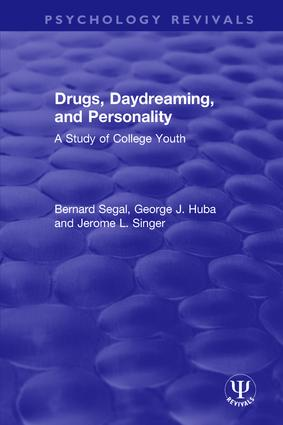Drugs, Daydreaming, and Personality: A Study of College Youth book cover