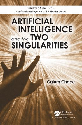 Artificial Intelligence and the Two Singularities: 1st Edition (Paperback) book cover