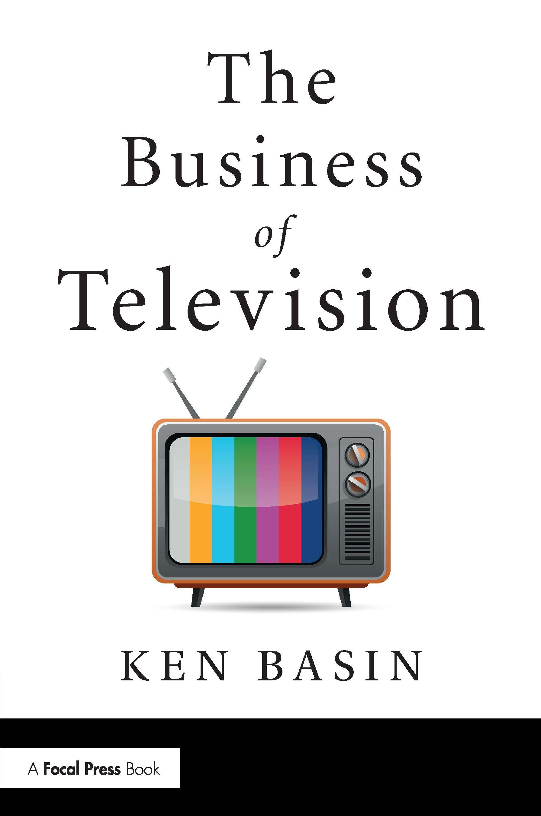 The Business of Television: 1st Edition (e-Book) book cover