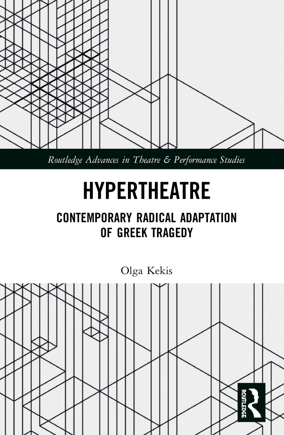 Hypertheatre: Contemporary Radical Adaptation of Greek Tragedy, 1st Edition (e-Book) book cover