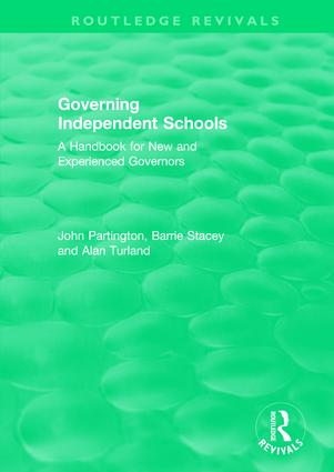 Governing Independent Schools: A Handbook for New and Experienced Governors, 1st Edition (Paperback) book cover