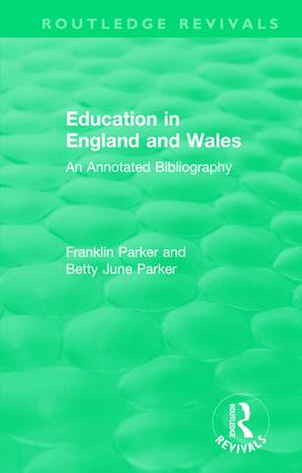 Education in England and Wales: An Annotated Bibliography book cover