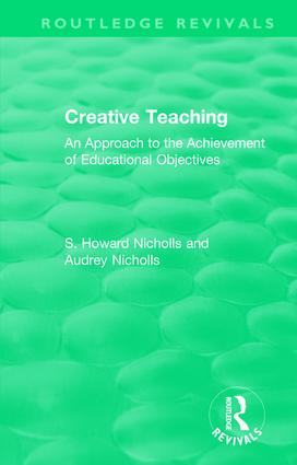 Creative Teaching: An Approach to the Achievement of Educational Objectives book cover