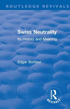 Revival: Swiss Neutrality (1946): Its History and Meaning book cover