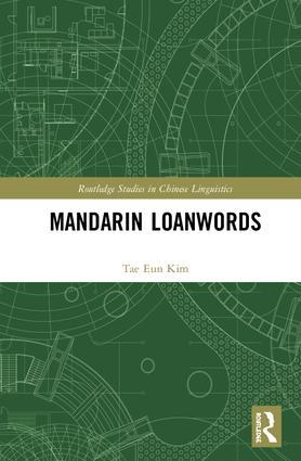 Mandarin Loanwords: 1st Edition (Hardback) book cover
