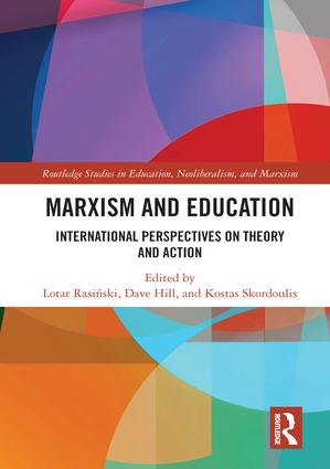 Marxism and Education: International Perspectives on Theory and Action book cover