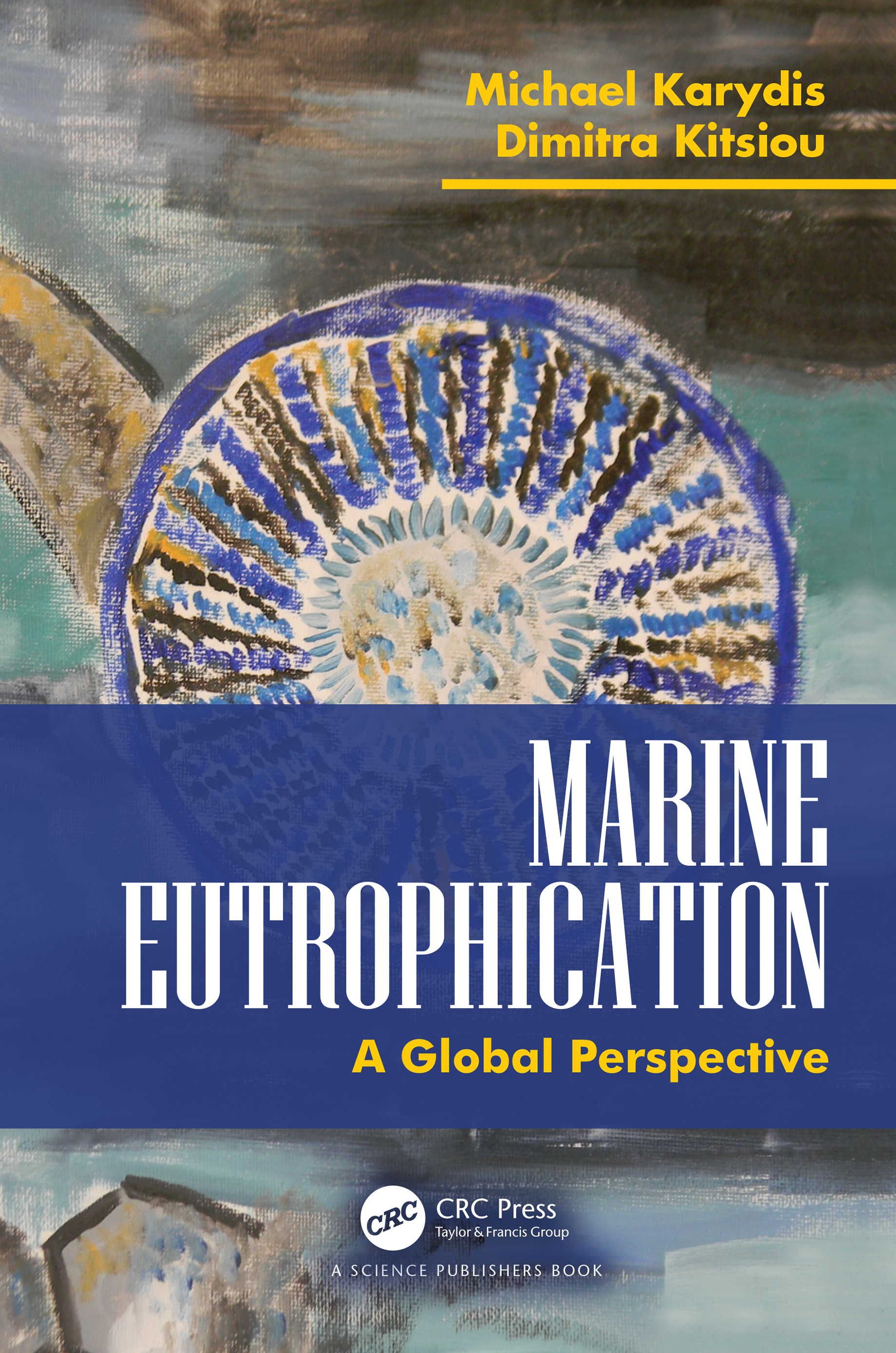 Marine Eutrophication:: A Global Perspective book cover