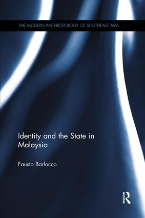 Identity and the State in Malaysia: 1st Edition (Paperback) book cover