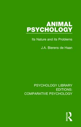 Animal Psychology: Its Nature and its Problems, 1st Edition (Hardback) book cover
