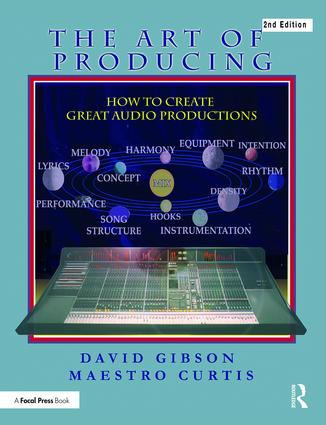 The Art of Producing: How to Create Great Audio Projects book cover
