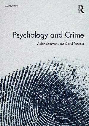 Psychology and Crime: 2nd edition, 2nd Edition (Paperback) book cover
