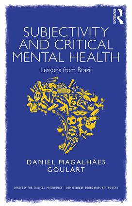 Subjectivity and Critical Mental Health: Lessons from Brazil book cover