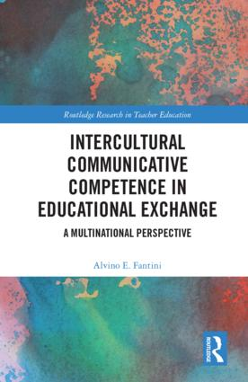 Intercultural Communicative Competence in Educational Exchange: A Multinational Perspective book cover