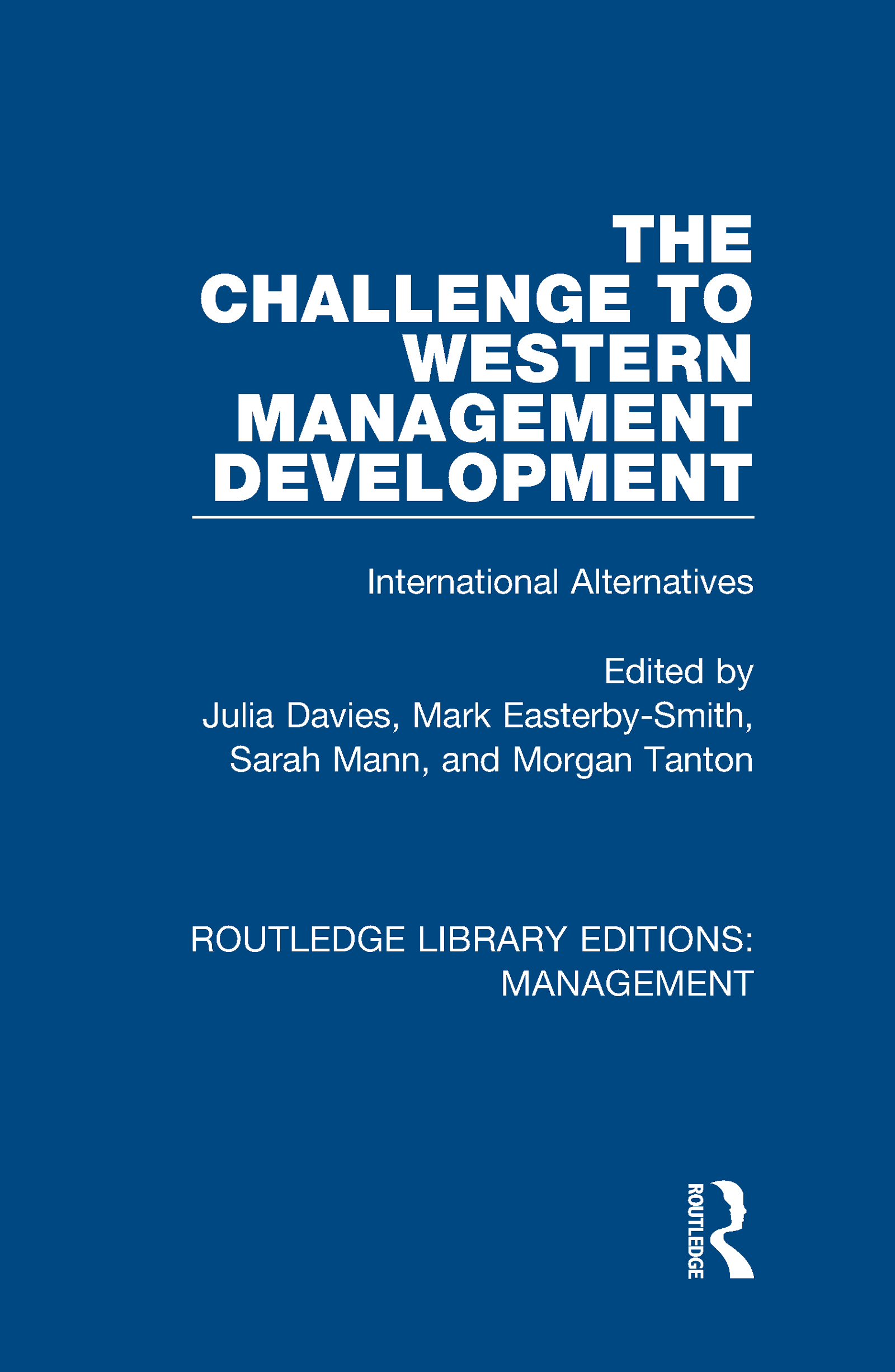 The Challenge to Western Management Development: International Alternatives book cover
