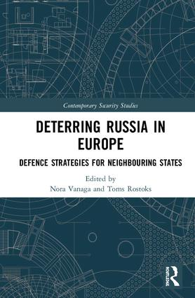 Deterring Russia in Europe: Defence Strategies for Neighbouring States book cover