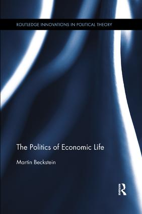 The Politics of Economic Life book cover