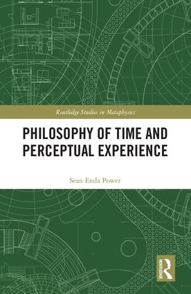 Philosophy of Time and Perceptual Experience: 1st Edition (e-Book) book cover