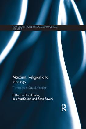 Marxism, Religion and Ideology: Themes from David McLellan, 1st Edition (Paperback) book cover