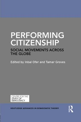 Performing Citizenship: Social Movements across the Globe book cover
