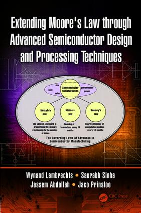 Extending Moore's Law through Advanced Semiconductor Design and Processing Techniques: 1st Edition (Hardback) book cover