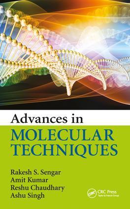 Advances in Molecular Techniques: 1st Edition (Hardback) book cover