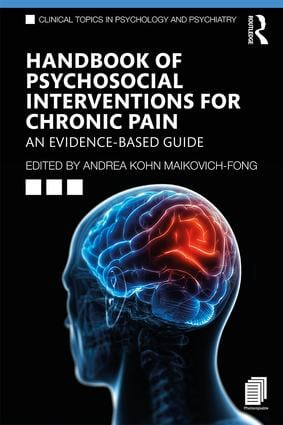 Handbook of Psychosocial Interventions for Chronic Pain: An Evidence-Based Guide book cover