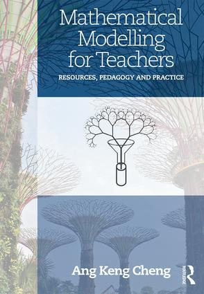 Mathematical Modelling for Teachers: Resources, Pedagogy and Practice book cover