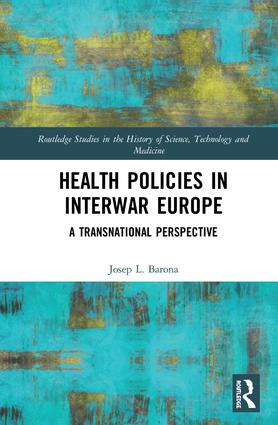 Health Policies in Interwar Europe: A Transnational Perspective, 1st Edition (Hardback) book cover