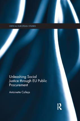 Unleashing Social Justice through EU Public Procurement: 1st Edition (Paperback) book cover