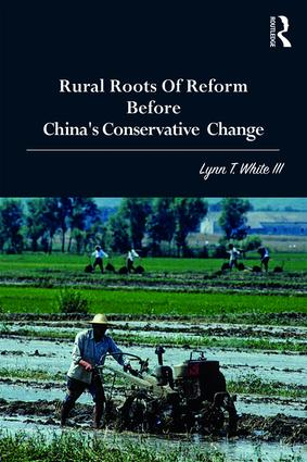 Rural Roots of Reform Before China's Conservative Change book cover
