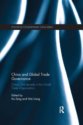 China and Global Trade Governance: China's First Decade in the World Trade Organization book cover