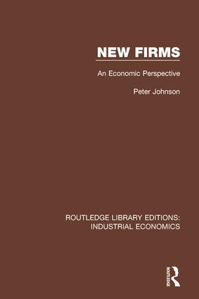 New Firms: An Economic Perspective book cover