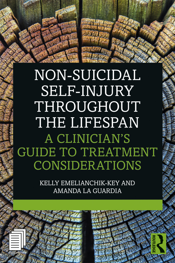 Non-Suicidal Self-Injury Throughout the Lifespan: A Clinician's Guide to Treatment Considerations book cover