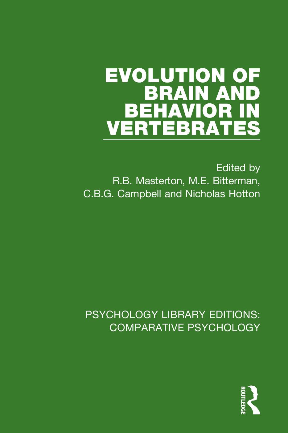 Evolution of Brain and Behavior in Vertebrates: 1st Edition (e-Book) book cover