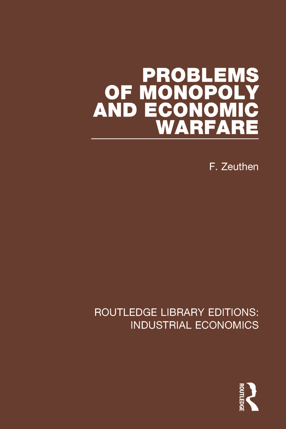 Problems of Monopoly and Economic Warfare book cover