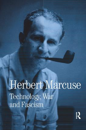 Technology, War and Fascism: Collected Papers of Herbert Marcuse, Volume 1 book cover