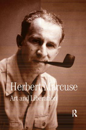 Art and Liberation: Collected Papers of Herbert Marcuse, Volume 4, 1st Edition (Paperback) book cover